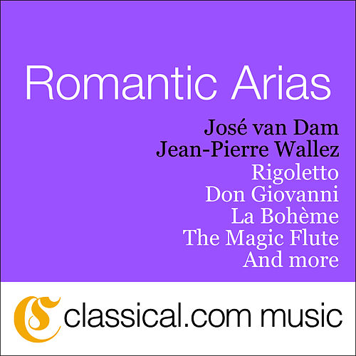 Giuseppe Verdi, Rigoletto by José van Dam
