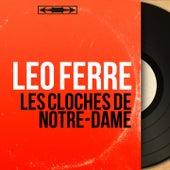 Les cloches de Notre-Dame (Mono Version) de Leo Ferre