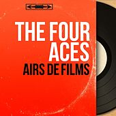 Airs de films (Mono Version) by Four Aces