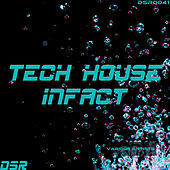 Tech House Infact by Various Artists