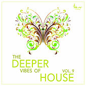 The Deeper Vibes of House, Vol. 9 by Various Artists
