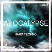 Apocalypse Hard Techno, Vol. 2 de Various Artists