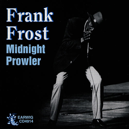 Midnight Prowler by Frank Frost