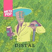 Psychomagic in an Adobe Home: MetaPop Remixes by Distal