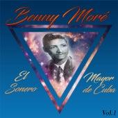 Benny Moré - El Sonero Mayor de Cuba, Vol. 1 de Beny More