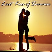 Last Kiss of Summer (30 Deluxe Ibiza Vocal Acid Jazz Selection) by Various Artists