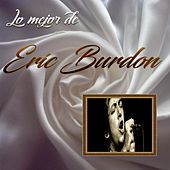 Lo Mejor De Eric Burdon de Eric Burdon