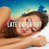 Late Check Out, Vol. 1 (Peaceful Relax Tunes) by Various Artists