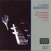 V. Horowitz Complete Solo European Recordings by Vladimir Horowitz