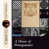 A House of Pomegranates (Unabridged) von Oscar Wilde
