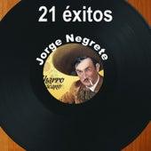 21 Éxitos: Jorge Negrete by Jorge Negrete