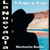 La Nueva Ola A Gogo Y Yeye: Muchacha Bonita di Various Artists