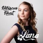 Hibiscus Heat by Lana