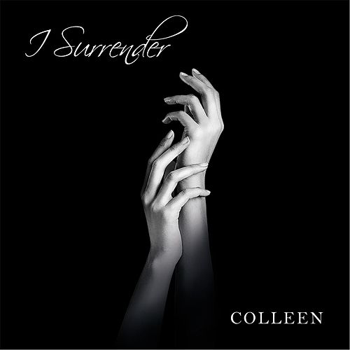 I Surrender by Colleen