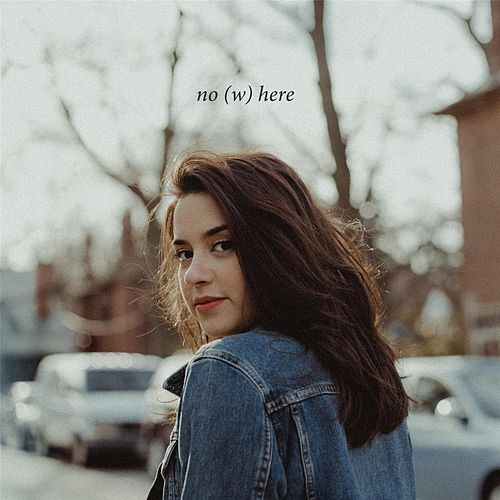 No(W)here by Olive B