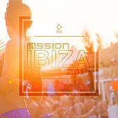 Mission Ibiza 2017 by Various Artists