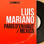 Paris d'en haut / Mexico (Mono Version) von Luis Mariano