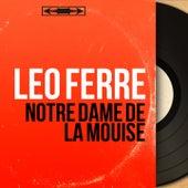 Notre dame de la mouise (Mono Version) de Leo Ferre