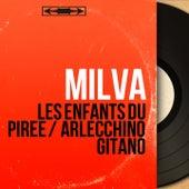 Les enfants du Pirée / Arlecchino gitano (Mono Version) von Milva