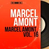 Marcel Amont, vol. 16 (Mono Version) de Marcel Amont