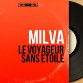Le voyageur sans étoile (Mono Version) von Milva