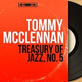 Treasury of Jazz, No. 5 (Mono Version) by Tommy McClennan