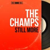 Still More (Mono Version) by The Champs