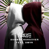 Summer Hangover (feat. OMVR) by Nause