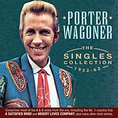 The Singles Collection 1952-62 by Porter Wagoner