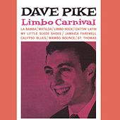 Limbo Carnival (Remastered) by Dave Pike