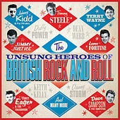 The Unsung Heroes of British Rock and Roll von Various Artists