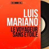 Le voyageur sans étoile (Mono Version) von Luis Mariano