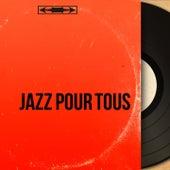 Jazz pour tous (Mono Version) de Various Artists