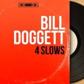 4 Slows (Mono Version) von Bill Doggett
