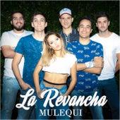 La Revancha von Mulequi