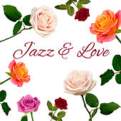 Jazz & Love – Sensual Music for Two, Deep Relaxation, True Love, Erotic Jazz, Instrumental Music, Best Smooth Jazz for Lovers, Sexy Jazz by Relaxing Piano Music