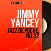 Jazz de poche, no. 32 (Mono Version) by Jimmy Yancey