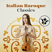 Italian Baroque Classics by Various Artists