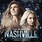 The Music Of Nashville Original Soundtrack Season 5 Volume 2 by Nashville Cast