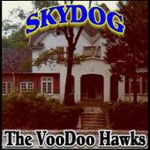 Skydog by The VooDoo Hawks