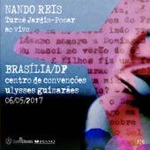 Turnê Jardim-Pomar, Brasília/DF 06-05-2017, #6 (Ao Vivo) de Nando Reis