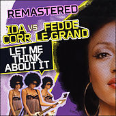 Let Me Think About It (Remastered) by Fedde Le Grand