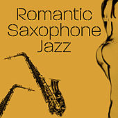 Romantic Saxophone Jazz – Sensual Music, Soft Sounds to Relax, Piano Bar, Saxophone Romance by Gold Lounge