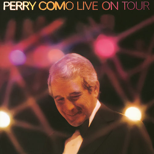 Live on Tour by Perry Como