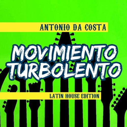 Movimiento Turbolento by Antonio Da Costa