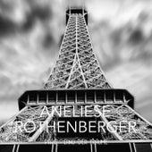 Paris - Land der Träume von Anneliese Rothenberger