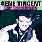 Pink Thunderbird de Gene Vincent