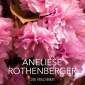 Der Kirschbaum von Anneliese Rothenberger