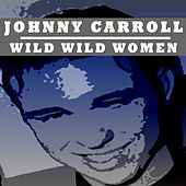 Wild Wild Women de Johnny Carroll