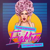 Your Favorite Eighties TV Show Music de Various Artists